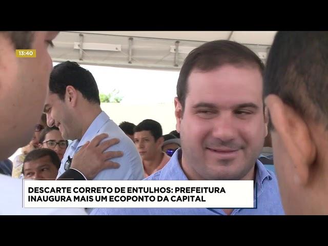 Prefeitura inaugura mais um Ecoponto da capital
