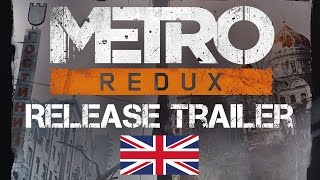 Metro Redux - Launch Trailer [UK]