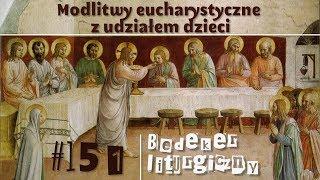 Bedeker liturgiczny (151) - Modlitwy eucharystyczne z udziałem dzieci