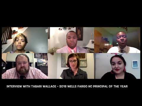 Tar Heel Teachers At Home: Interview With Tabari Wallace (2018 Wells Fargo NC Principal Of The Year)