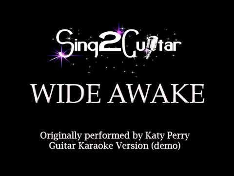 Wide Awake (Acoustic Karaoke Backing Track) Katy Perry