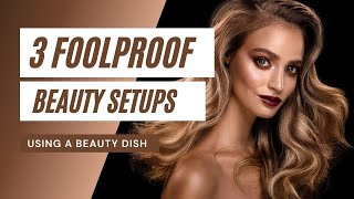 3 Foolproof Beauty Lighting Setups [That use my favorite modifier!]