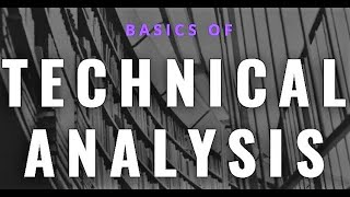 Introduction to Technical Analysis & Chart Analysis