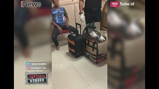 Bongkar Tas Mencurigakan, Bea Cukai Gagalkan Penyeludupan Sabu Part 01 - Indonesia Border 26/04