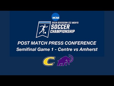 D3 MSOC Semifinal Post Match Press Conference - Centre vs Amherst