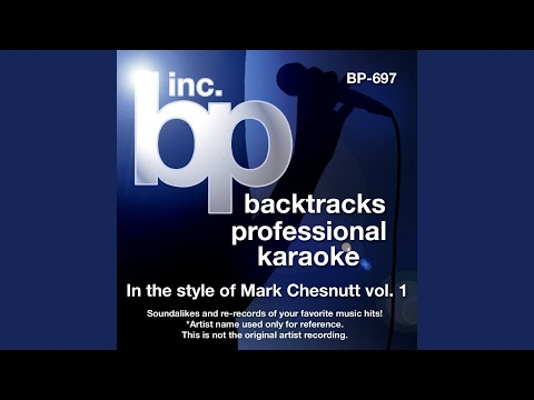 Too Cold At Home (Karaoke track Without Background Vocal) (In the style of Mark Chesnutt)