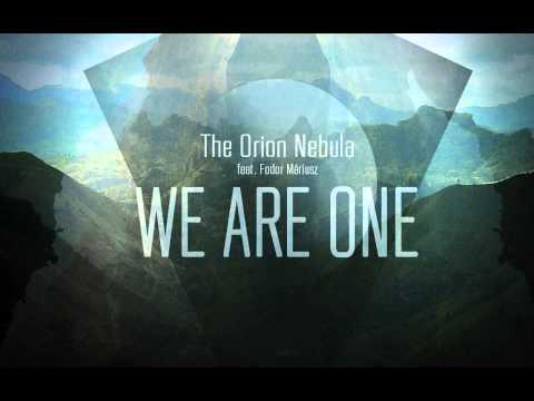 The Orion Nebula feat. Fodor Máriusz - We Are One