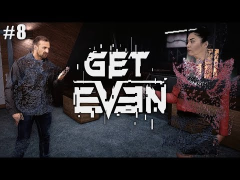 Get Even (Ep. 8 – Hot Water)