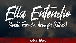 Popular Yandel x Farruko x Arcángel - Ella Entendio Related to Songs