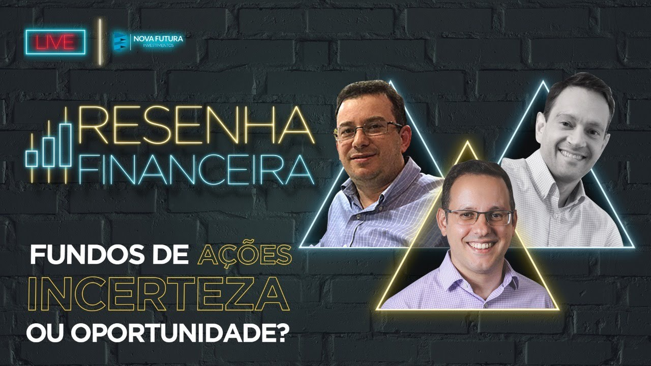 Fundos de Ações! Incerteza ou Oportunidade? Com Rafael Maisonnave, Luis Teixeira e André Gordon