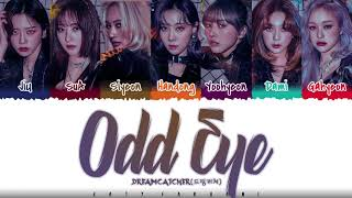 Download DREAMCATCHER - 'ODD EYE' Lyrics [Color Coded_Han_Rom_Eng]