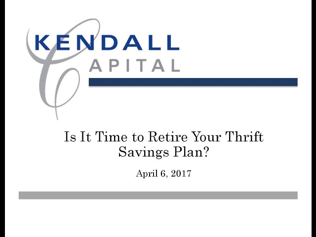 Is It Time to Retire Your Thrift Savings Plan?