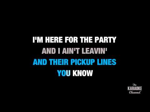 """Here For The Party in the Style of """"Gretchen Wilson"""" with lyrics (no lead vocal)"""