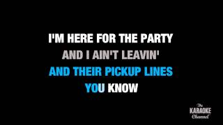 "Karaoke Video: Here For The Party in the Style of ""Gretchen Wilson"" with lyrics (no lead vocal)"