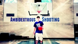 An Amazing Talent:  Shooting a Basketball with BOTH Hands