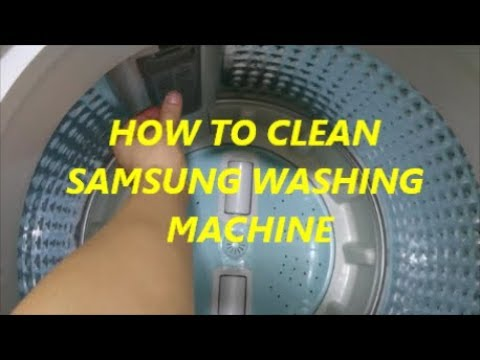 TIPS HOW TO CLEAN SAMSUNG AUTOMATIC WASHING MACHINE