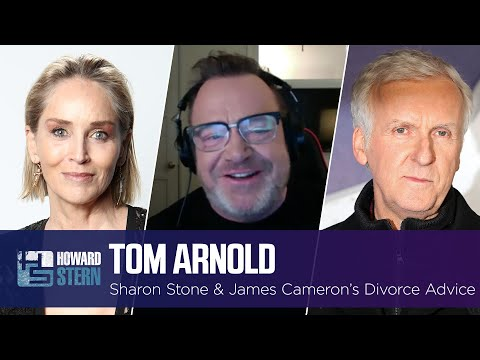 Tom Arnold Got Divorce Advice From Sharon Stone and James Cameron