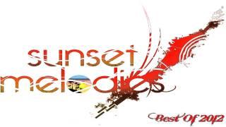 Sunset Melodies - Best Of 2012 - Progressive House/Progressive Trance