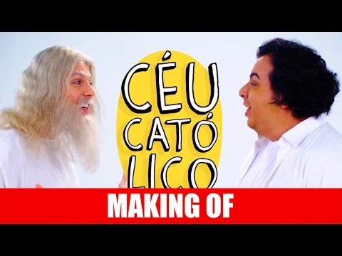 Making Of – Céu Católico
