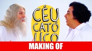 Vídeo - Making Of – Céu Católico