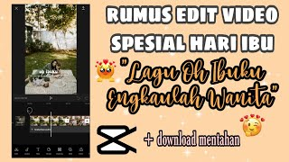 Download TUTORIAL EDIT VIDEO SPESIAL HARI IBU | CAPCUT - Siti Rahma Fitri Yani
