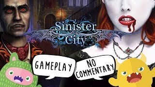 Sinister City - Vampire Satire Hidden Object Game (No Commentary Gameplay)