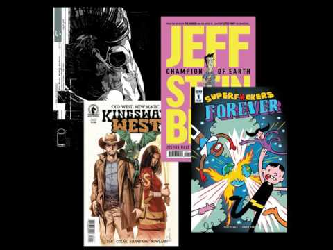 Episode 203: Reviews of The Black Monday Murders #1, Kingsway West #1, Jeff Steinberg: Champion...