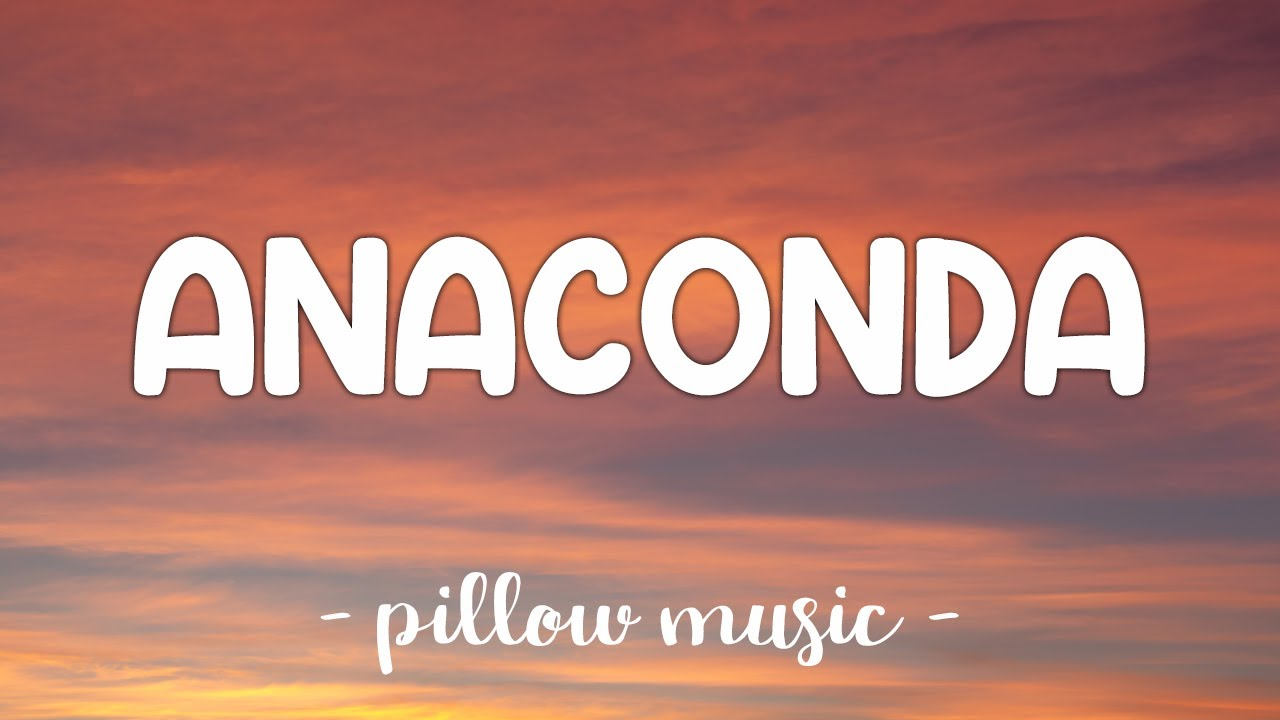 Download Anaconda - Nicki Minaj (Lyrics) 🎵