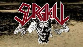 SURGIKILL - Psychopathic Awakenings ( OFFICIAL VIDEO )