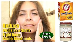 How to reduce wrinkles clean pores fight acne | Baking Soda & Coconut Oil | Beauty and Life
