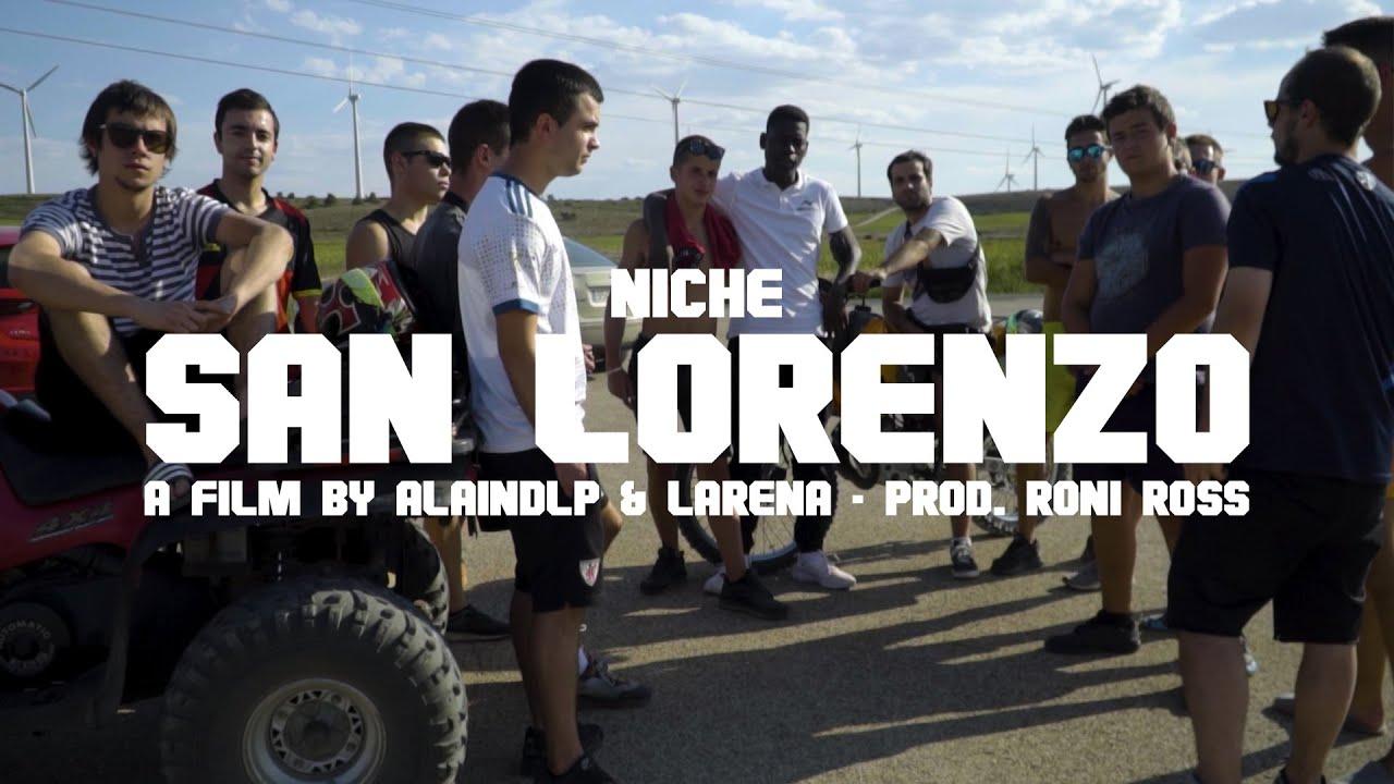 NICHE - SAN LORENZO (VIDEOCLIP)