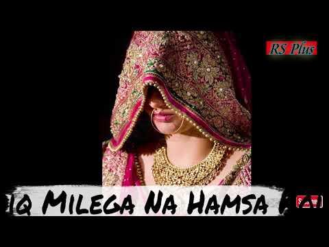 Wada tainu Yaad Na Kiya song for WhatsApp status
