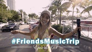 Baixar DVD do Wesley Safadão em Miami Beach e novas aventuras #FriendsMusicTrip com Gabi Luthai 3º vlog