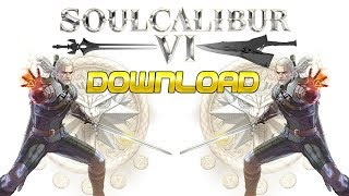 How To Download SoulCalibur 6 For Pc