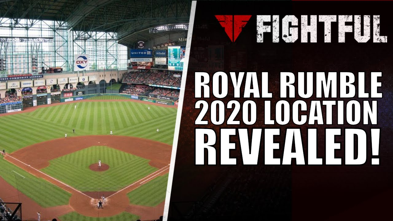 2020 WWE Royal Rumble Location Revealed As Houston's Minute Maid Park |  Fightful Wrestling