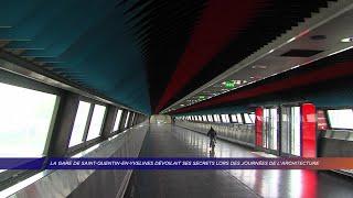 Yvelines | La gare de SQY dévoilait ses secrets lors des journées de l'architecture