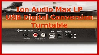 Ion Audio Max LP - USB Digital Conversion Turntable - Product Overview