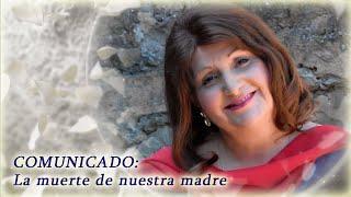 COMUNICADO: La muerte de nuestra madre - Flos Mariae