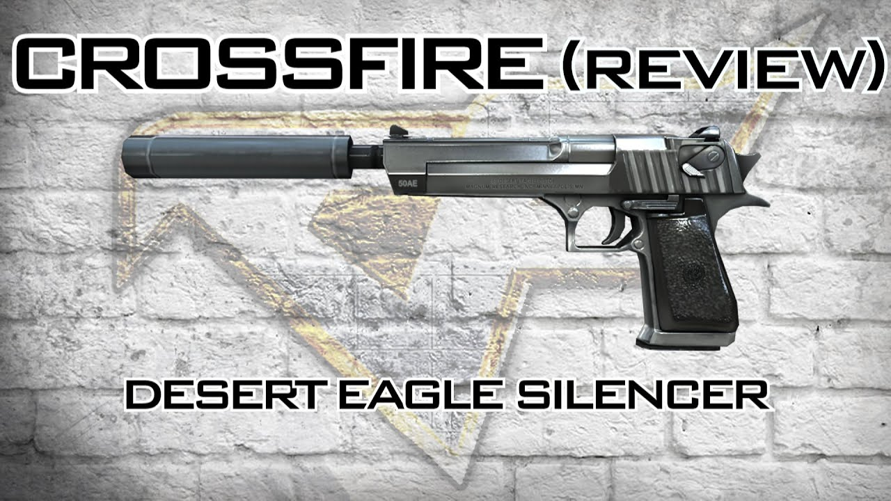 CrossFire - Desert Eagle Silencer Review - YouTube