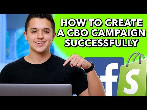 How To Create A CBO Campaign Successfully - Facebook Ads in 2019 for Dropshipping