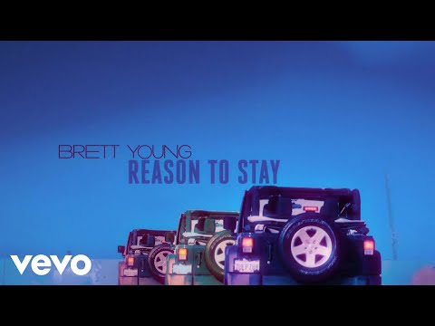 Brett Young - Reason To Stay (Lyric Video) Mp3