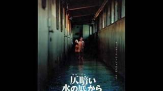 Video Dark Water (Honogurai mizu no soko kara) ~Ending Theme~ download MP3, 3GP, MP4, WEBM, AVI, FLV Januari 2018