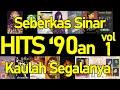 Hits '90an vol. 1 - Kumpulan Lagu Hits 90an Indonesia - Lagu Pop 90an