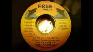 DELLY RANKS & MEGA BANTON - LAWS OF A GANGSTA