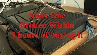 Xbox One broken within 3 hours of buying it