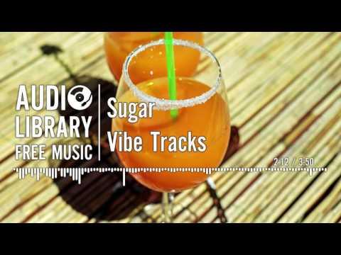 Sugar - Vibe Tracks