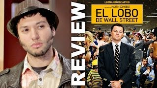El Lobo de Wall Street - Review de Chico Morera