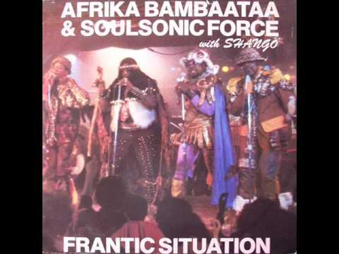 Afrika Bambaataa & Soul Sonic Force - Frantic Situation