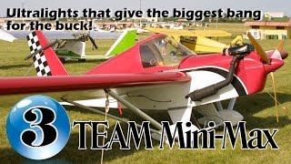 Team Mini Max - 12 Ultralight Aircraft That Give The Biggest Bang For The Buck!