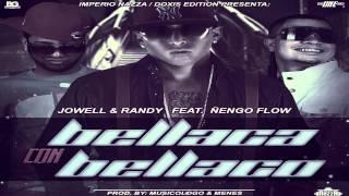 Jowell y Randy Ft Ñengo Flow - Bellaco Con Bellaca (Doxis Edition,The Mixtape)